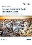 Personal Accident and Health Insurance in Austria, Key Trends and Opportunities to 2020