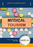 Medical Tourism Market - Global Outlook & Forecast 2021-2026