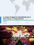 Global Primary Food Processing Machinery (PFPM) Market 2017-2021