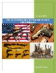 The US Firearms and Ammunition Market: (2015 Edition)