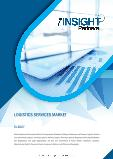 Logistics Service Market to 2027 - Global Analysis and Forecasts by Mode of Transportation; Logistics Providers; End -users