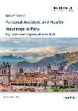 Personal Accident and Health Insurance in Peru, Key Trends and Opportunities to 2020